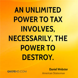 An Unlimited Power to Tax Involves, Necessarily, the Power to Destroy
